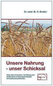 """Buch """"Unser Nahrung - unser Schicksal"""""""